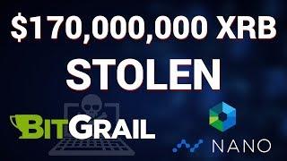 BitGrail Loses $170,000,000 Worth Of Nano! Video