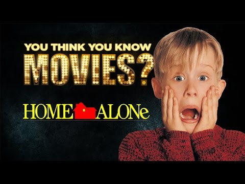 Home Alone - You Think You Know Movies?