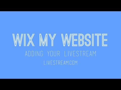 Adding a livestream to your Wix website - Livestream.com Version - CHANNEL UPDATE