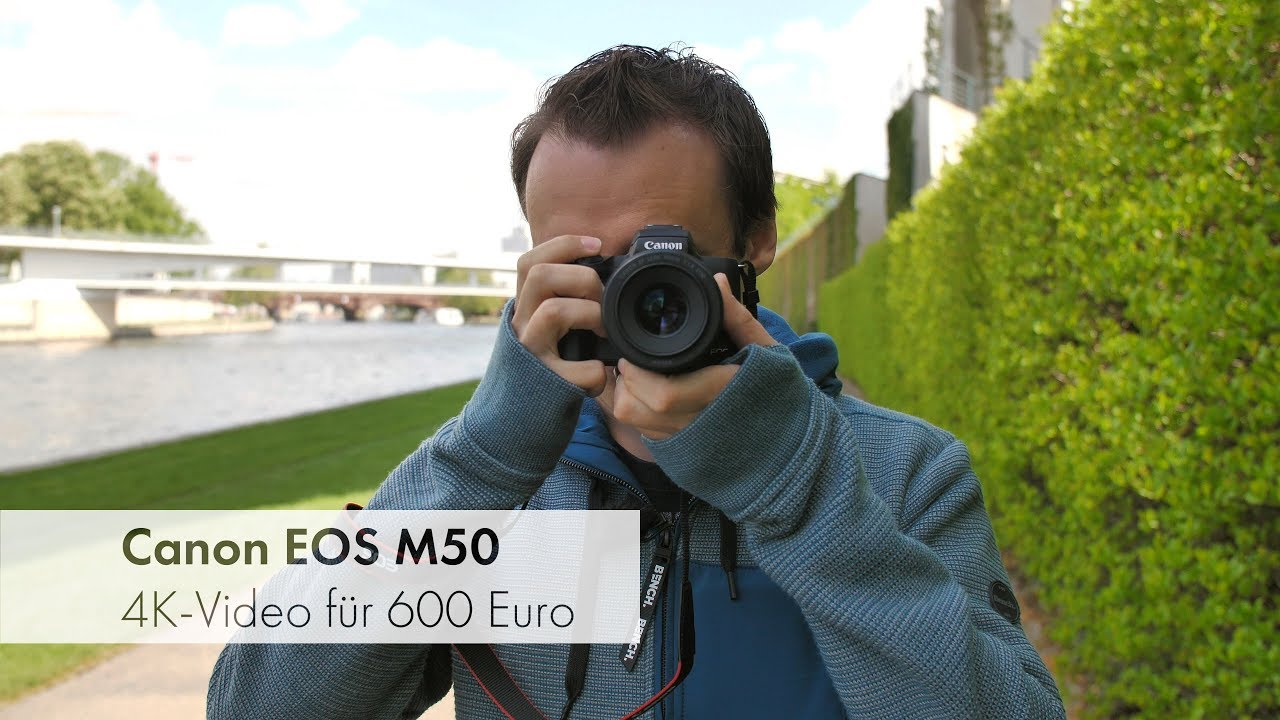 Download Canon EOS M50 | 4K-Video und aktuelle Technik für 600 € im Test [Deutsch]
