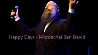 """Happy Days"" - Mordechai Ben David (Song) + Lyrics in the Description - The English Collection"