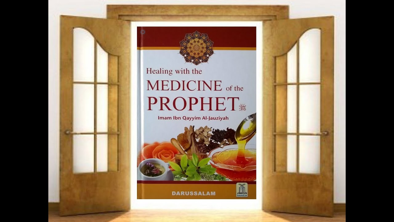 Medicine of the Prophet   Introduction