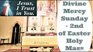 Divine Mercy Sunday Mass - 2nd Sunday of Easter Holy Mass