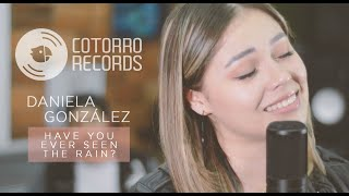 Creedence - Have You Ever Seen The Rain? | Cotorro Records (Cover por Daniela González)