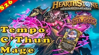 Hearthstone   Tempo C'Thun Mage Deck & Decklist   Constructed STANDARD   High Winrate