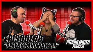 """Video """"Playboy and Rule 34"""" - PTOUnlimited Podcast download MP3, 3GP, MP4, WEBM, AVI, FLV Juni 2018"""