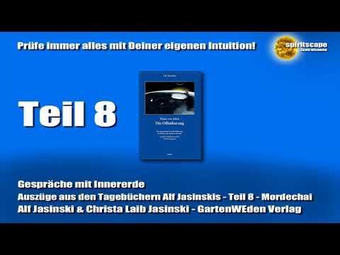 Gespräche mit Innererde - Teil 8 - Mordechai (Alf Jasinski & Christa Laib Jasinski)