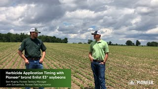 Herbicide Application Timing with Pioneer® brand Enlist E3® soybeans