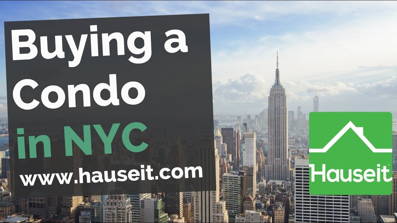 Buying a Condo Apartment in NYC - The Complete Buyer's ...