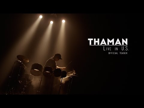 THAMAN Live in U.S. OFFICIAL TEASER