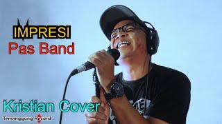 Pas Band - Impresi (Kristian Cover)