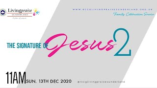 Family Celebration Service  // The Signature of Jesus 2