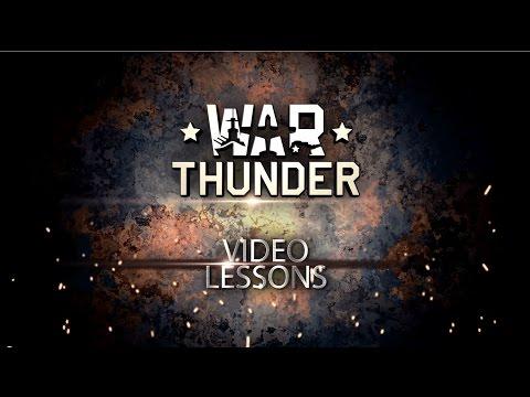 Tank Tactics - War Thunder Video Tutorials