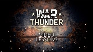 Tank Tactics - War Thunder Video Tutorials