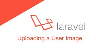 Laravel 5.2 PHP Build  a social network - Image Upload