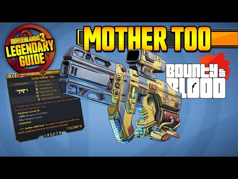 MOTHER TOO | Legendary Weapons Guide!!! | Bounty of Blood DLC 3 [Borderlands 3]