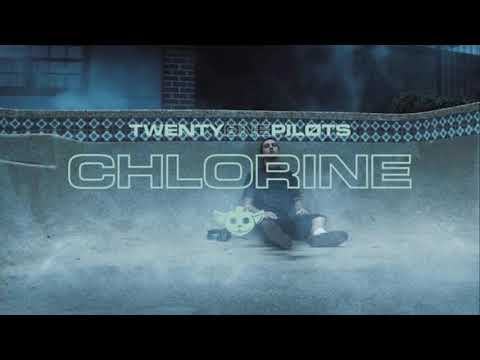 Chlorine - Twenty one pilots (10 hour version)