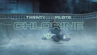 Chlorine - Twenty One Pilots 10 Hour Version