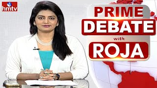 Prime Debate With Roja | Full Debate | 13-05-2021 | hmtv