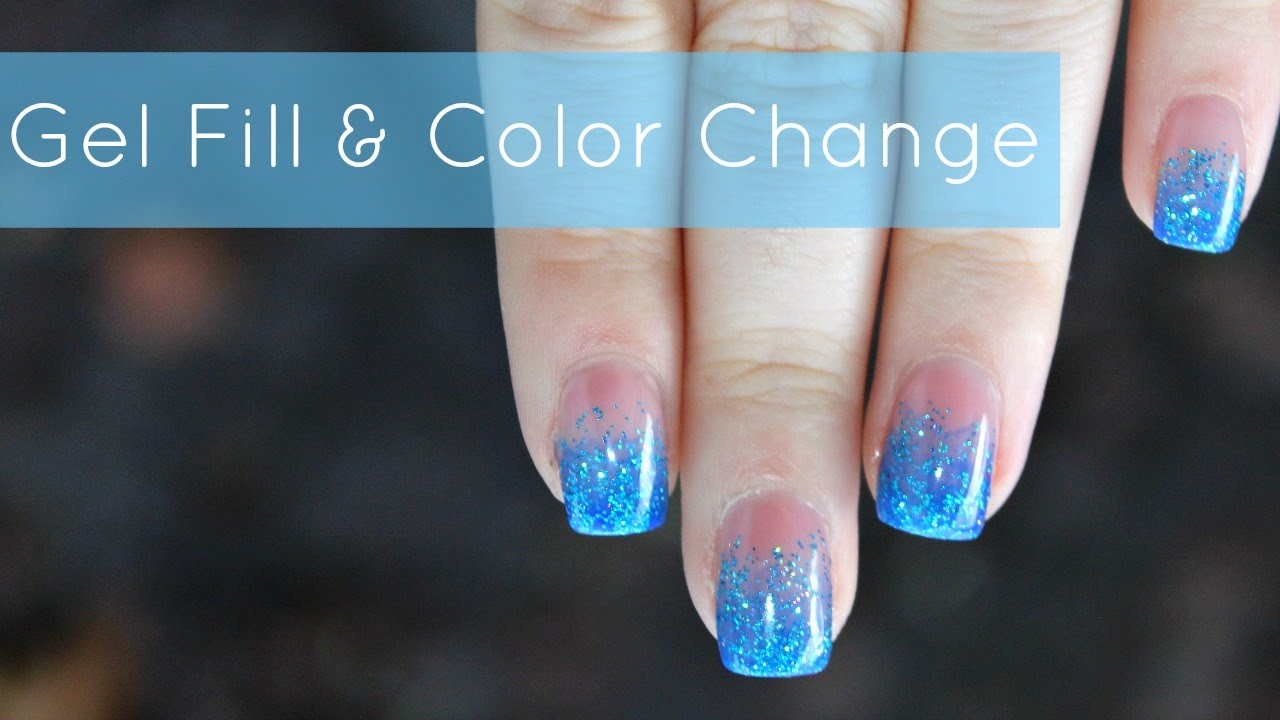 HOW TO: Gel Nails Fill & Color Change | Blue Glitter Fade Tutorial ...