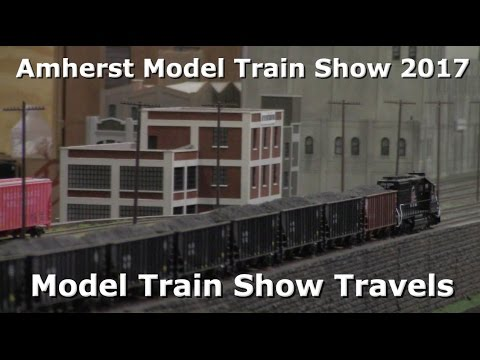 Amherst Railway Society Railroad Hobby Show 2017 | Model Train Show Travels