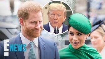 Prince Harry & Meghan Markle Respond to Donald Trump's Tweet | E! News