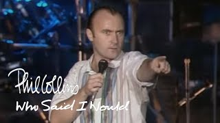 Phil Collins Who Said I Would Official Music Audio