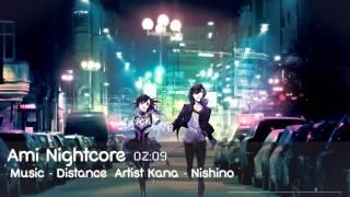[Nightcore] Distance - Kana Nishino