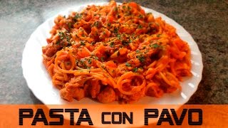 PASTA con PAVO