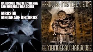 Hardcore Masterz Vienna - Gemeindebau Hardcore