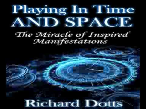 Richard Dotts Playing In Time And Space - YouTube