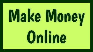 Extra Work on the Internet - How to Make Money Online