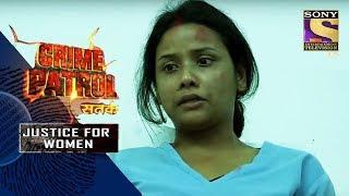 Crime Patrol Satark   Tit For Tat   Justice For Women   Full Episode