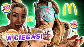 MCDONALDS vs BURGER KING!🍔RETO A CIEGAS!!