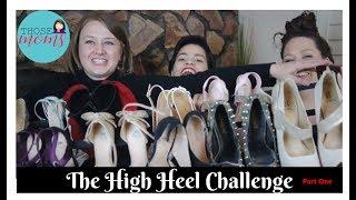 """Those Moms"" - High Heel Challenge (Part One)"