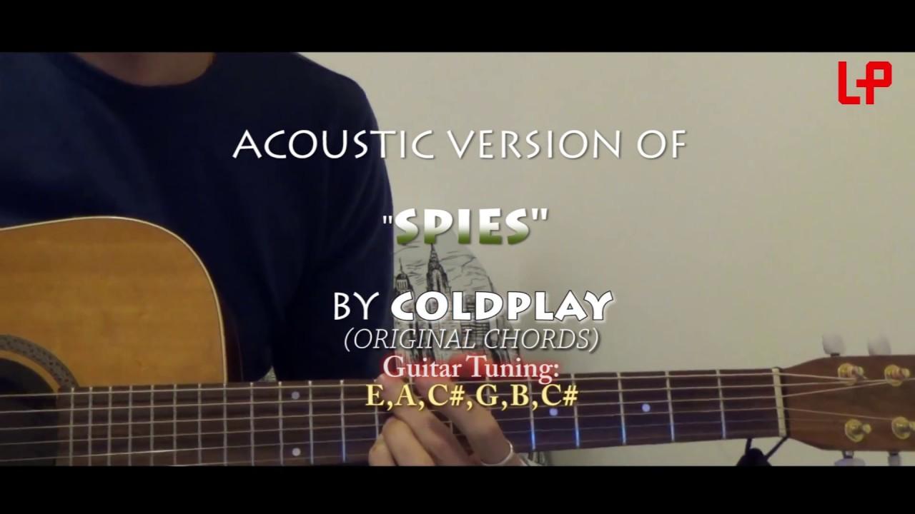 Spies Coldplay Original Chords Tutorial Youtube