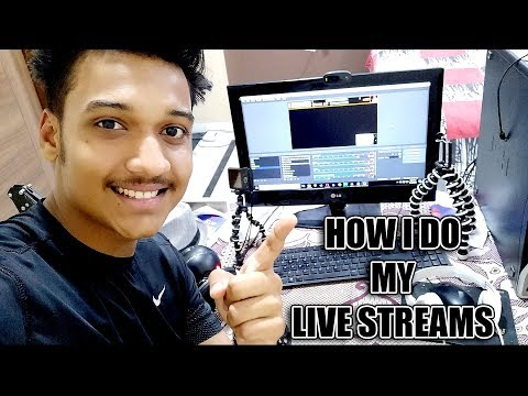 How I do my live streams ? Check this video !