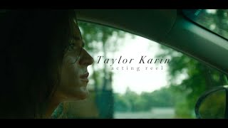 Taylor Karin - 2019 Acting Reel