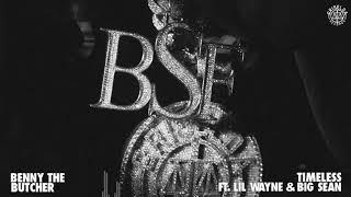 Benny the Butcher ft. Lİl Wayne & Big Sean - Timeless (Visualizer)