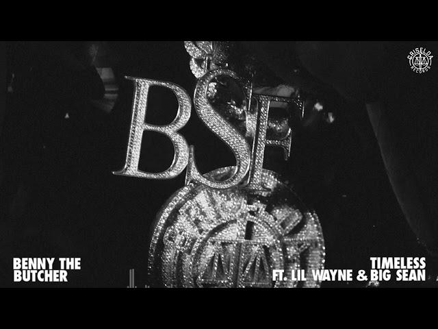 Benny the Butcher ft. Lil Wayne & Big Sean - Timeless (Visualizer)