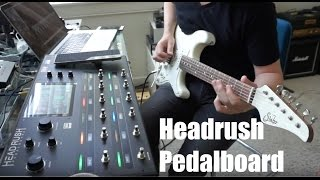 HEADRUSH PEDALBOARD demo by Pete Thorn