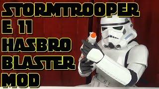 """STORMTROOPER E11 HASBRO BLASTER MOD MIT DOOPYDOOS KIT"" -So wirds gemacht !"