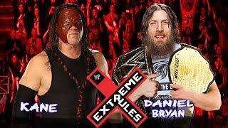 WWE Extreme Rules 2014 Daniel Bryan vs Kane WWE World Heavyweight Championship Match