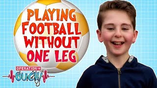 Playing Football Without One Leg   Operation Ouch   Science for Kids
