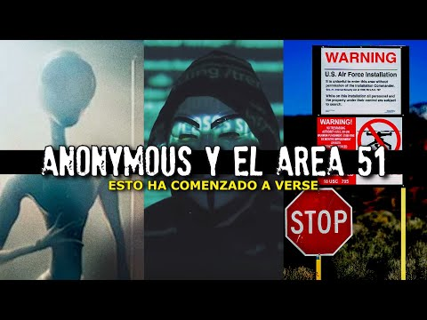 ANONYMOUS y el AREA 51 | Esto ha comenzado a verse