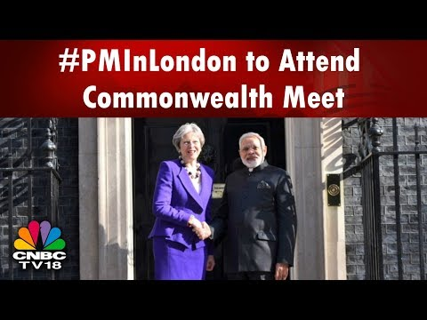 #PMInLondon to Attend Commonwealth Meet   India Business Hour