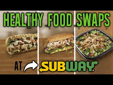 Healthiest Foods At Subway And The Worst (HEALTHY FOOD SWAPS AT SUBWAY) | LiveLeanTV