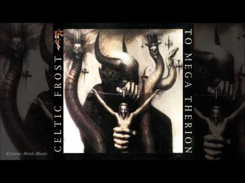 CELTIC FROST    To Mega Therion Full-length 1985