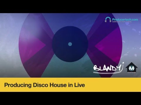 Producing Disco House in Live - Course Trailer
