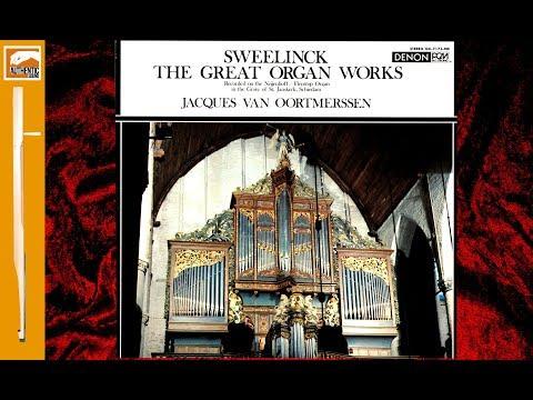 J.P.Sweelinck - Great Organ Works - Jacques van Oortmerssen (1979)